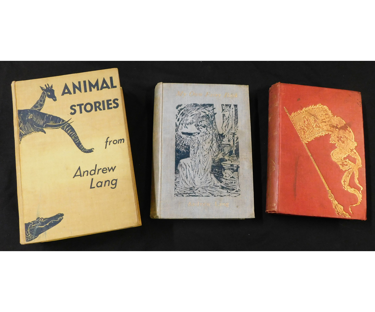 ANDREW LANG: 3 titles: MY OWN FAIRY BOOK, illustrated G Browne, T Scott & E A Lemann, Bristol and