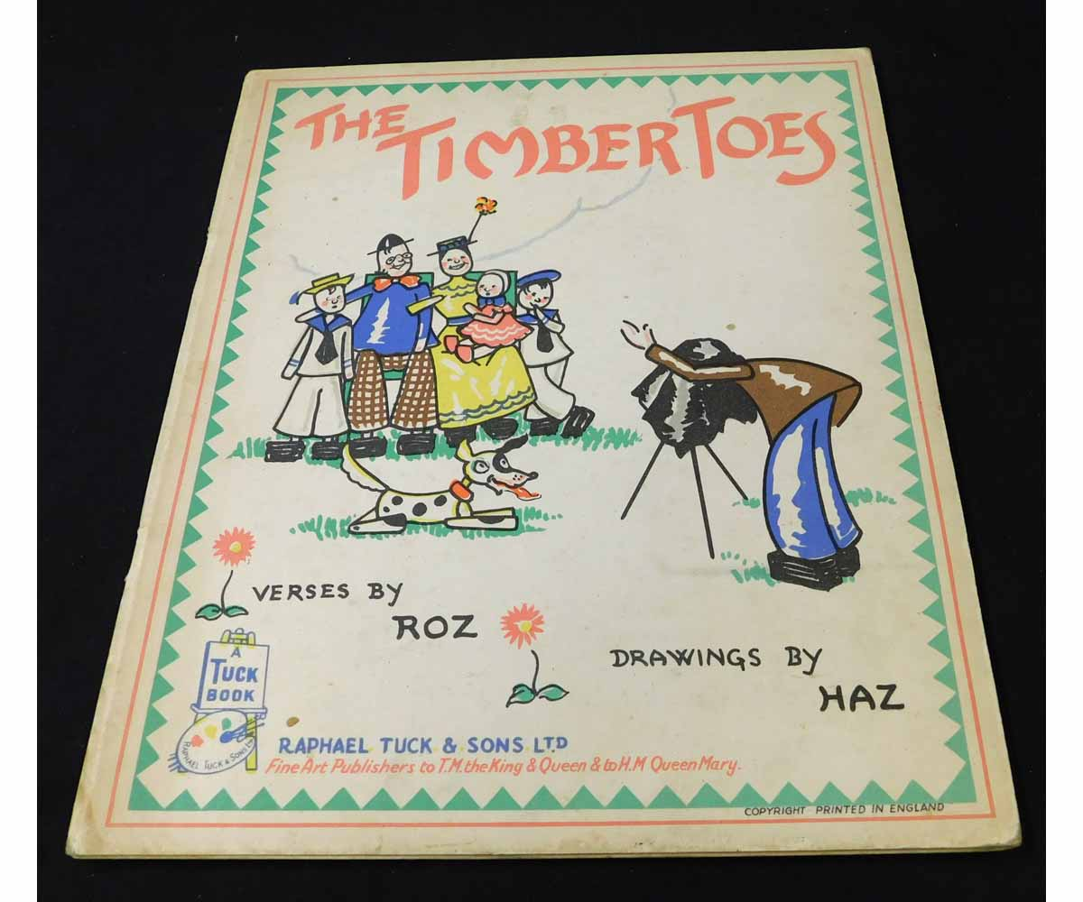 ROZ [PSEUDONYM]: THE TIMBER TOES, illustrated Haz, London, Raphael Tuck, [1946], 1st edition, [16]