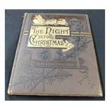 CLEMENT C MOORE: THE NIGHT BEFORE CHRISTMAS, illustrated W T Smedley, F B Schell, A Fredericks and H
