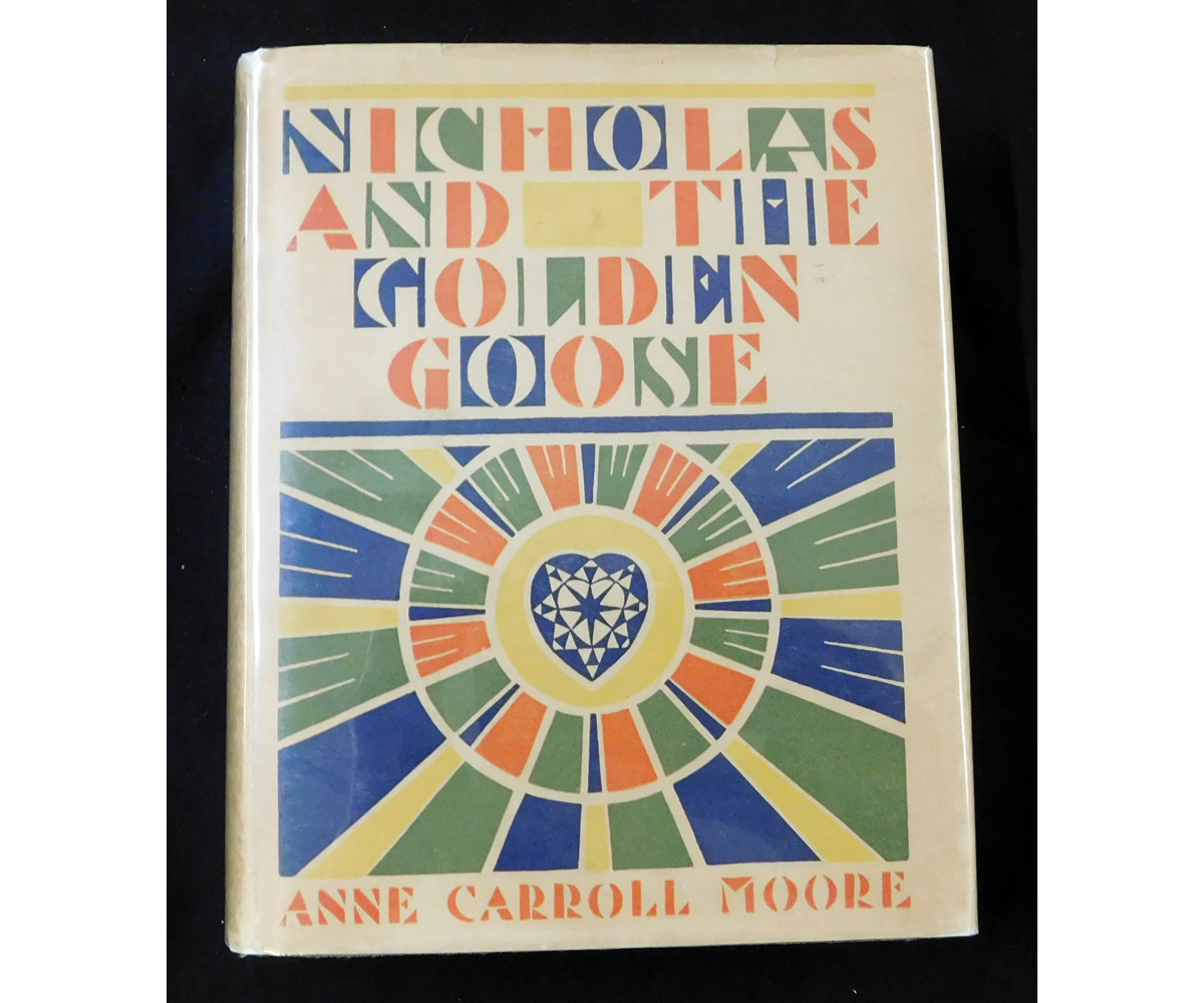 ANNE CARROLL MOORE: NICHOLAS AND THE GOLDEN GOOSE, illustrated Jay van Everen, coloured frontis +