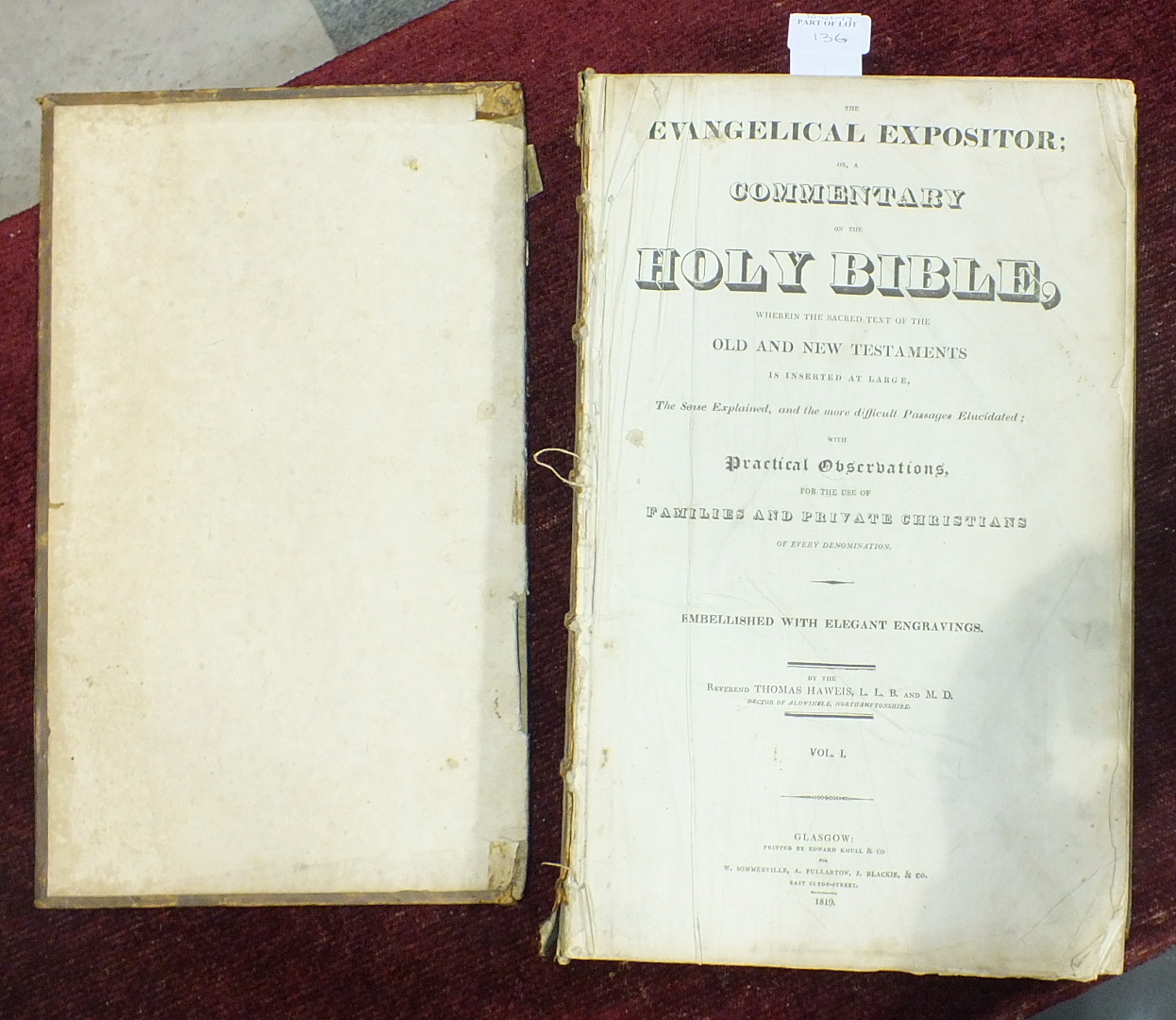 Lot 136 - The Evangelical Expositor; Or A Commentary on the Holy Bible by the Reverend Thomas Hawels Volume I,