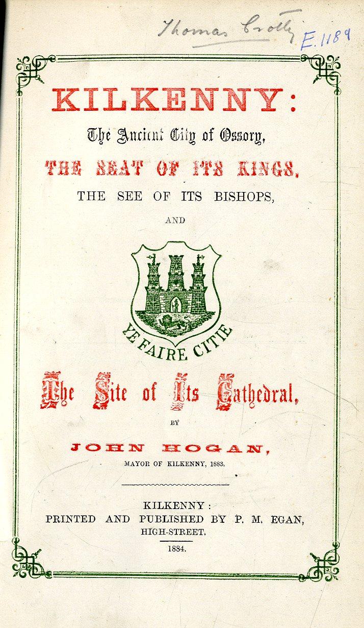 Lot 46 - Hogan (John) Kilkenny: Th Ancient City o