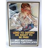 An original war time National Savings poster to read 'Lend to Defend his right to be free, Buy