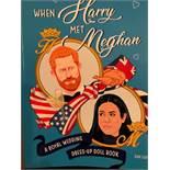 Approx. 12,500 Copies Of When Harry Met Meghan, A royal Wedding Dress-Up Doll Book, Dan Evans.50
