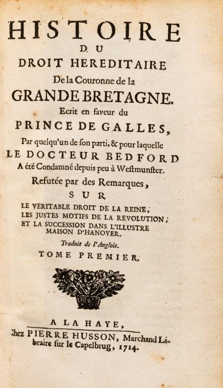 HARBIN. Histoire du droit héréditaire de la Couronne de Grande Bretagne. La Haye. 1714. 2 vol. in-8° - Image 2 of 3