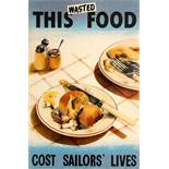 War Poster This Wasted Food Cost Life WWII UK Merchant Navy