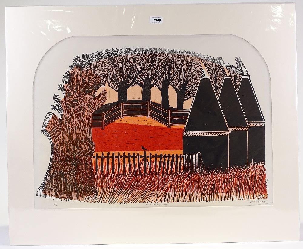 Lot 1009 - Robert Tavener, lino-cut print, trees and oast hou