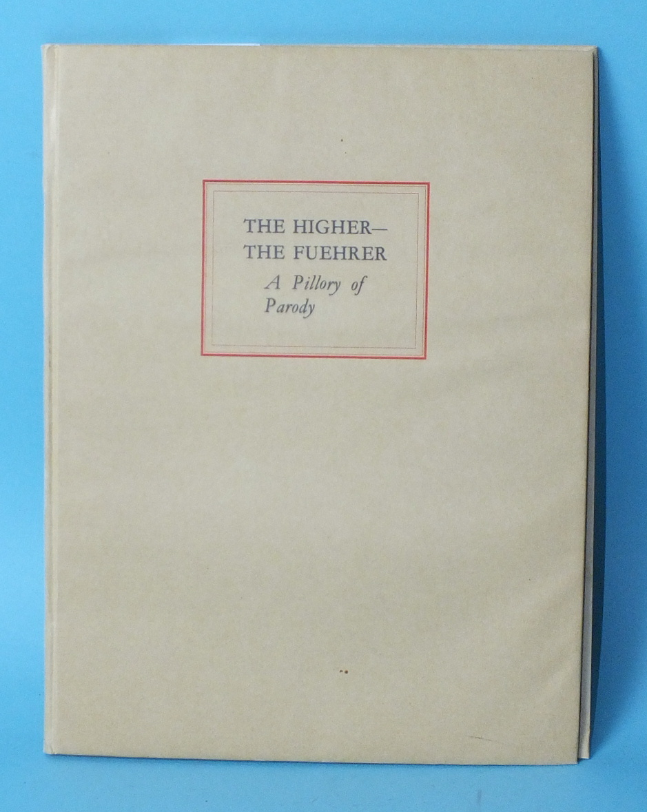 Lot 4 - Joyce (Lionel), The Higher - The Fuehrer, A Pillory of Parody, no.6 of 100 copies of special edn