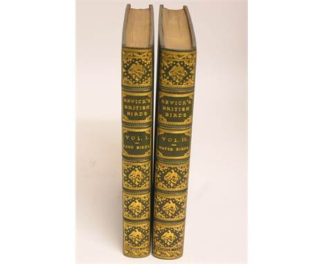 HISTORY OF BRITISH BIRDS, THE FIGURES ENGRAVED ON WOOD BY T. BEWICK in two volumes, printed by Sol. Hodgson, for Beilby &