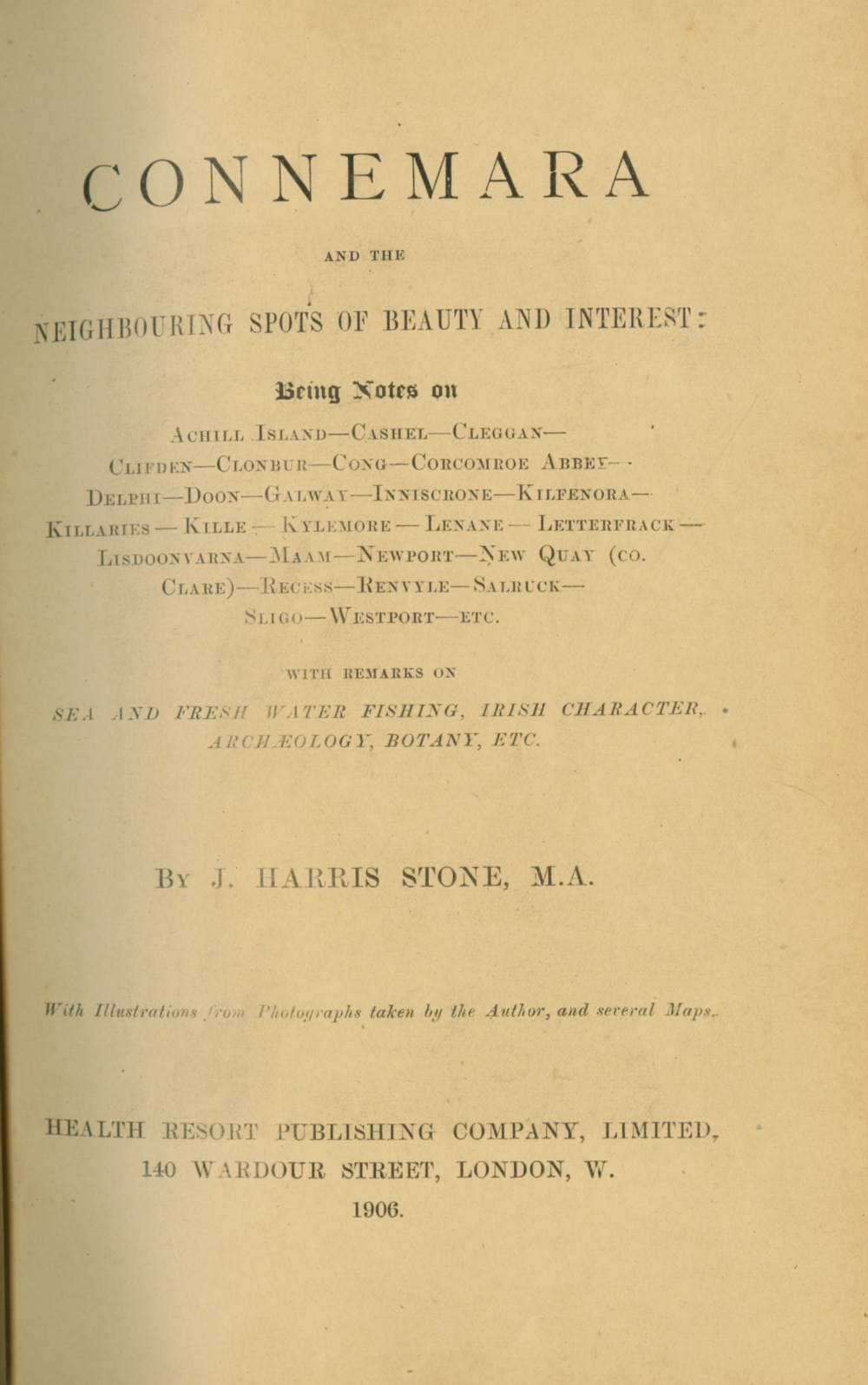 Stone (J. Harris) Connemara and the Neighbouring Spots of Beauty and Interest, L. 1906. First Edn.