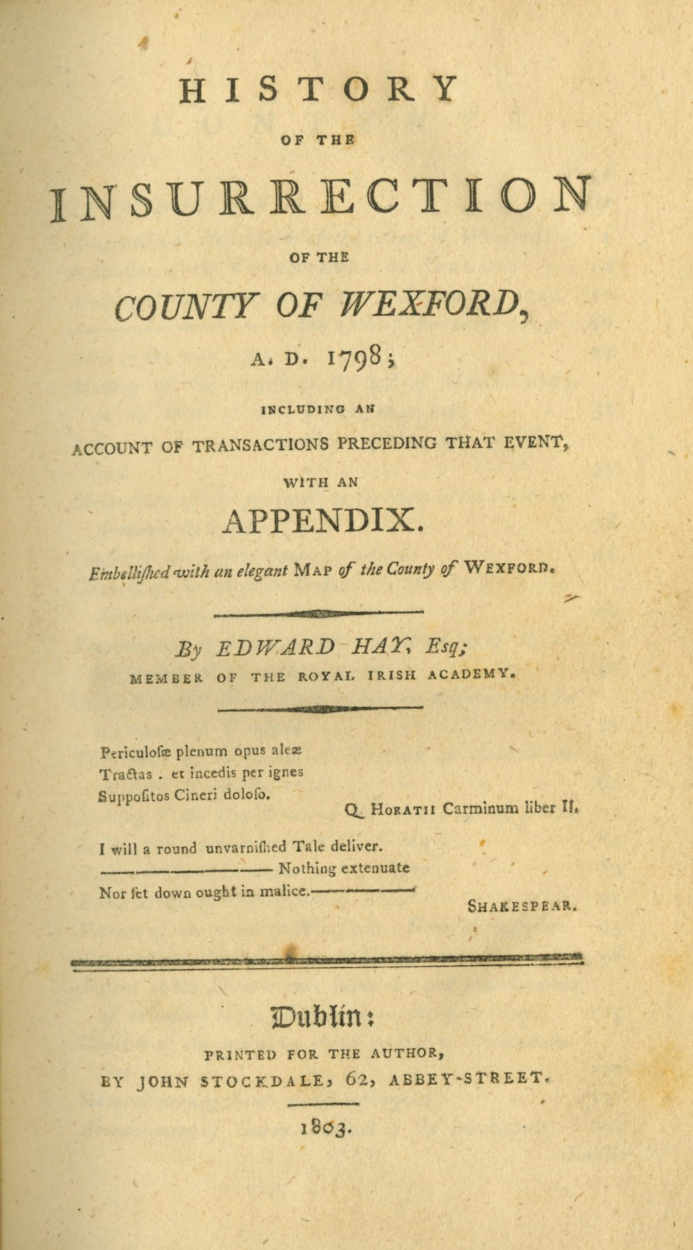 Lot 14 - 1798: Hay (Edward) History of the Insurrection of the County of Wexford A.D. 1798...., 8vo D.