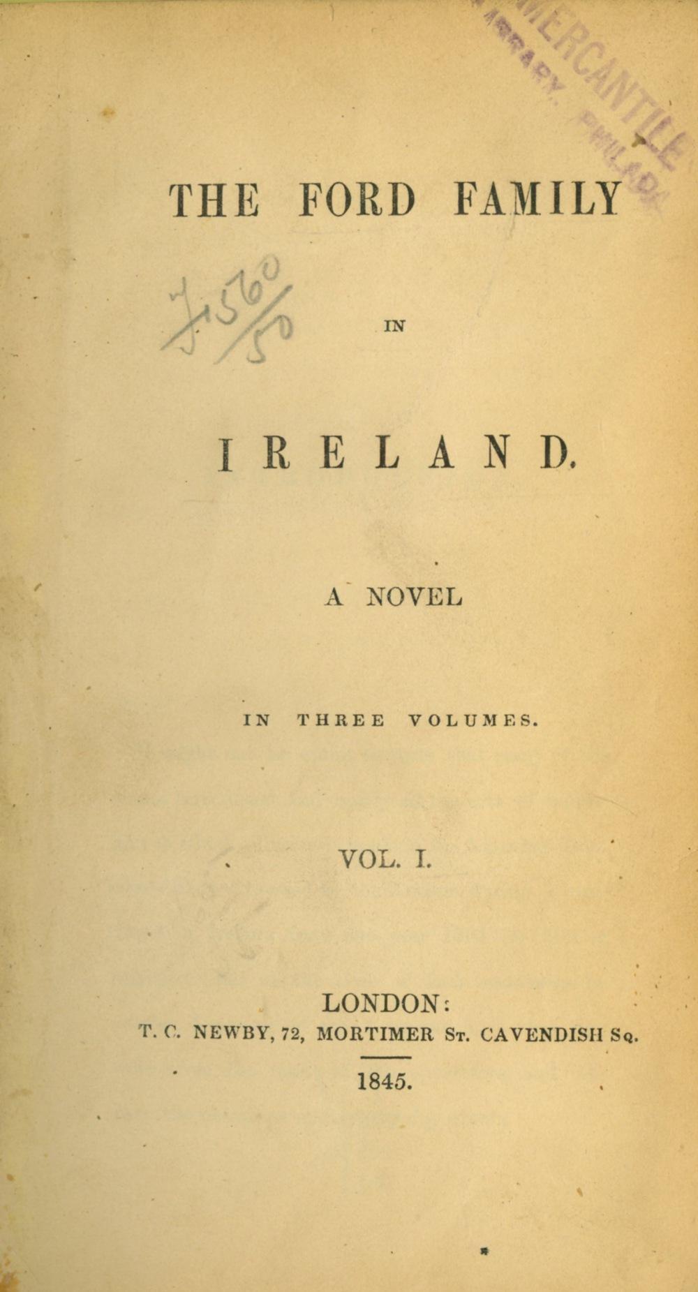 Oppression in North Mayo, c. 1804 - 1809 [Ham (Eliz.)] The Ford Family in Ireland, A Novel, 3 vols.