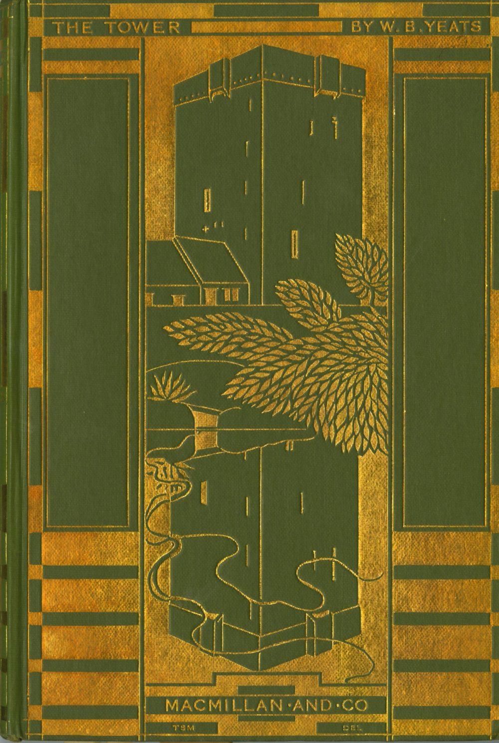 Yeats (W.B.) The Tower, 8vo L. (Mac Millan & Co.) 1928, First, gilt decor. pictorial cloth, d.j.