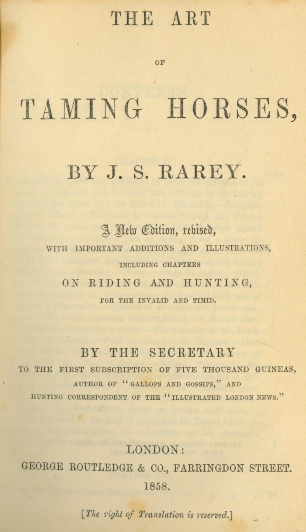 Equestrian Interest: Rarey (J.S.) The Art of Taming Horses, 12mo L. 1858, frontis & other illus.