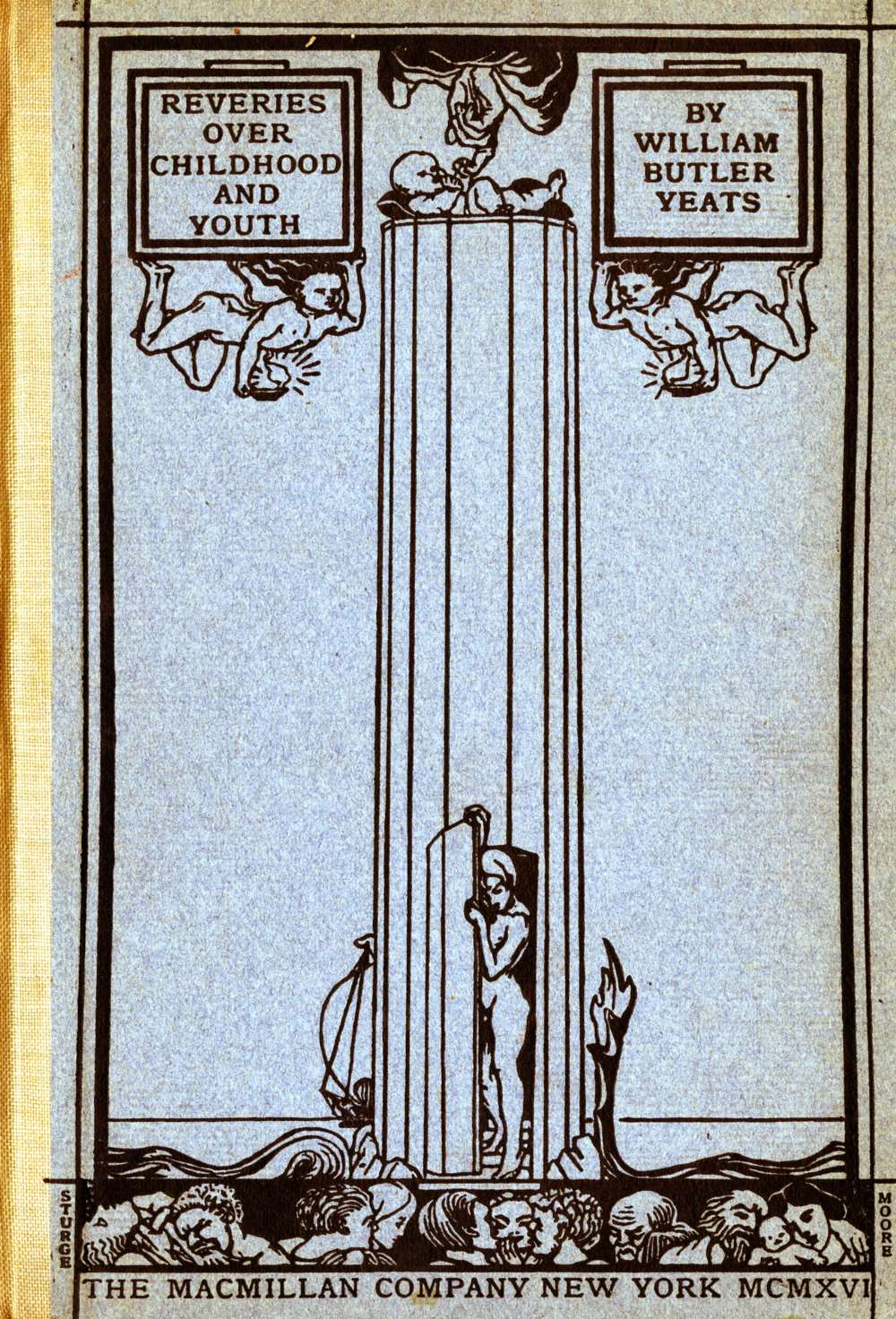 Yeats (W.B.) Reveries over Childhood and Youth, N.Y. 1916. First American Edn., illus.