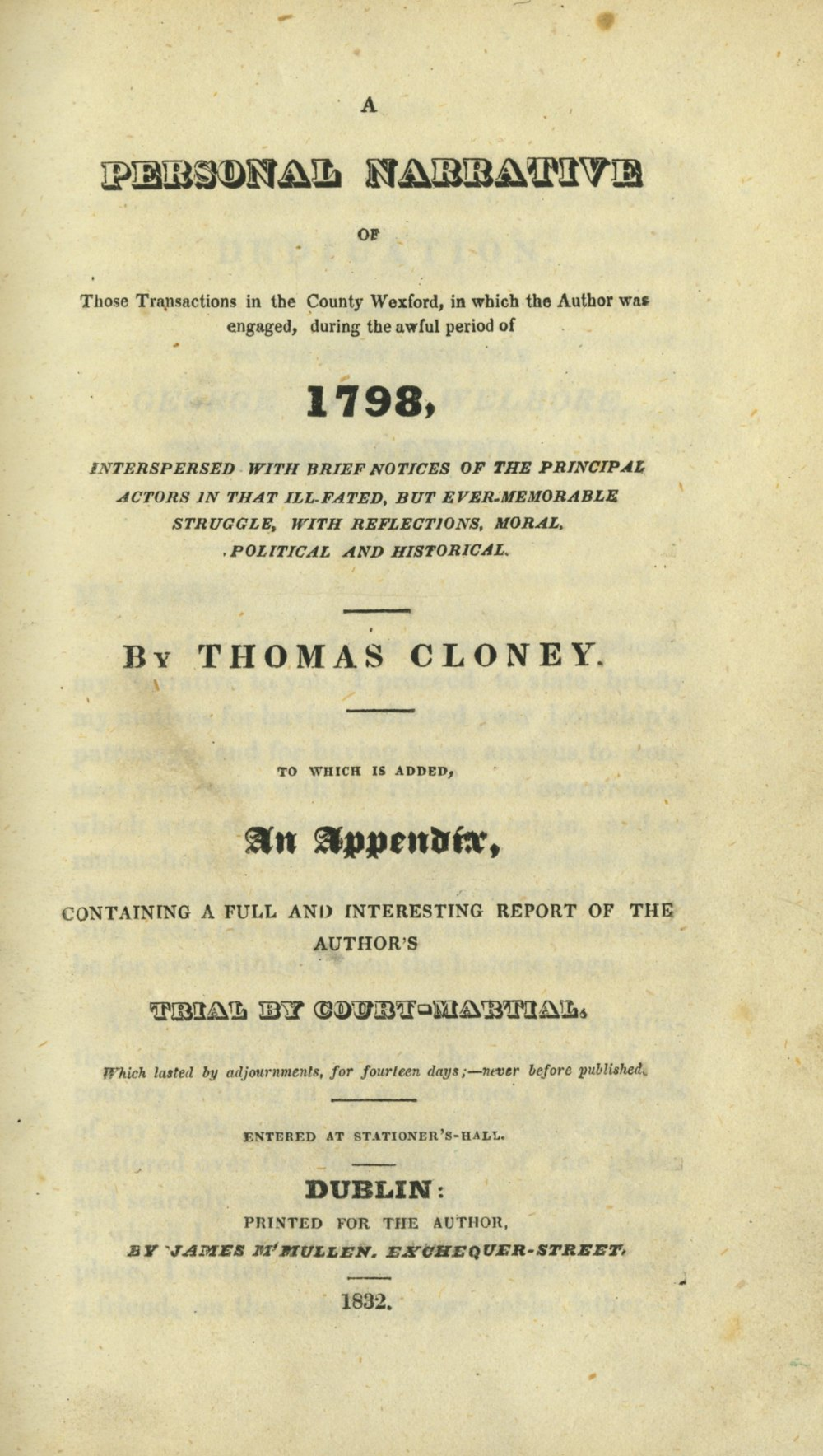 1798: Cloney (Thomas) A Personal Narrative of ... 1798, 8vo D. (James M'Mullen) 1832, First Edn.