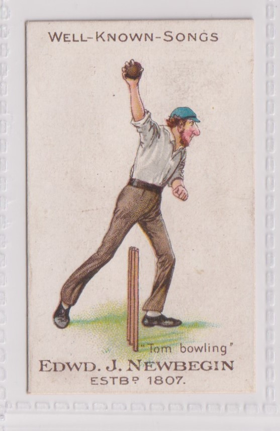Cigarette card, Newbegin, Well-Known Songs, type card 'Tom Bowling' (Cricket) (gd) (1)