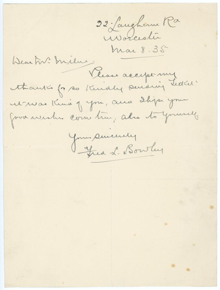 Lot 43 - Frederick Lloyd Bowley. Worcestershire 1899-1923. Single page handwritten letter to 'Mr. Milne'